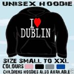 I LOVE HEART DUBLIN UNISEX HOODIE HOODED TOP L@@K